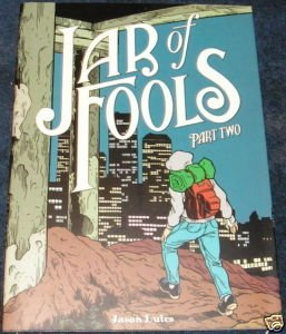 Jar of Fools, Part Two by Jason Lutes