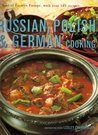 Russian, Polish & German Cooking