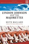 Lyndon Johnson and the Majorettes: Difficulty at the Beginning Book 3