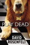 Play Dead (Andy Carpenter #6)