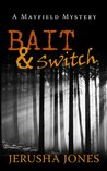 Bait & Switch (Mayfield Mystery #1)
