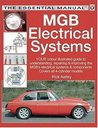 MGB Electrical Systems (The Essential Manual)