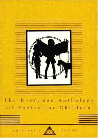The Everyman Anthology of Poetry for Children (Everyman's Library Children's Classics)