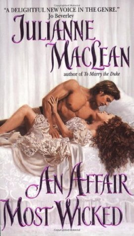 An Affair Most Wicked by Julianne MacLean