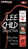 Lee Child Collection: Killing Floor, Die Trying, Tripwire (Jack Reacher #1, #2, #3)