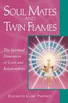 Soul Mates & Twin Flames: The Spiritual Dimension of Love & Relationships (Pocket Guide to Practical Spirituality)