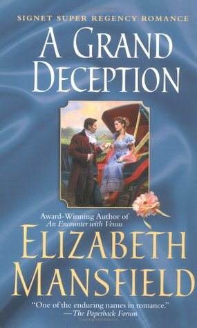 A Grand Deception by Elizabeth Mansfield