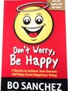 Don't Worry, Be Happy by Bo Sanchez