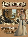 Pathfinder Adventure Path #83: The Slave Trenches of Hakotep