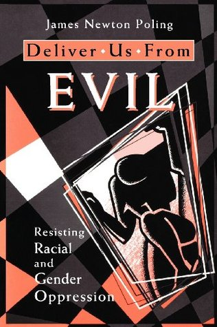 Deliver Us from Evil by James Newton Poling