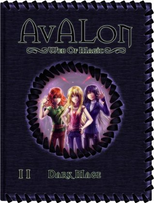 Dark Mage (Avalon: Web of Magic #11)