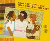 Shake It to the One That You Love the Best by Cheryl Warren Mattox