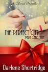 The Perfect Gift, A Serial Novella, Part One - Faith