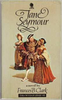 Jane Seymour (Six Wives of Henry VIII Series)