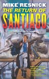 The Return of Santiago (Santiago, #2)