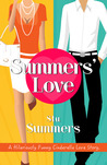 Summers' Love, A Cute and Funny Cinderella Love Story by Stu Summers