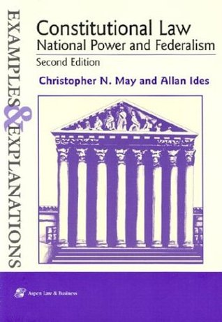 Constitutional Law by Christopher N. May