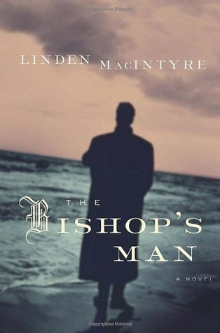 The Bishop's Man by Linden MacIntyre