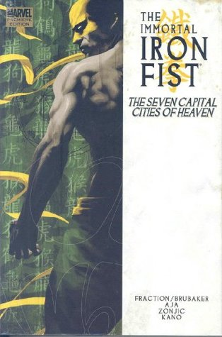 The Immortal Iron Fist, Vol. 2 by Ed Brubaker