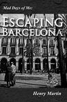 Escaping Barcelona (Mad Days of Me #1)