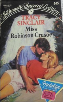 Miss Robinson Crusoe by Tracy Sinclair