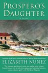 Prospero's Daughter: A Novel