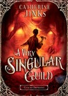 A Very Singular Guild (City of Orphans, #3)