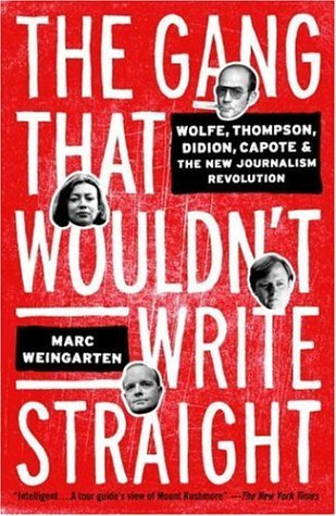 The Gang That Wouldn't Write Straight by Marc Weingarten