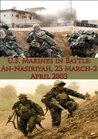 U.S. Marines in Battle: An-Nasiriyah, 23 March-2 April 2003 [Illustrated Edition]