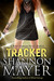Tracker by Shannon Mayer