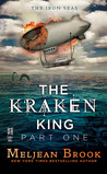 The Kraken King and the Scribbling Spinster (Iron Seas, #4.1; Kraken King, #1)