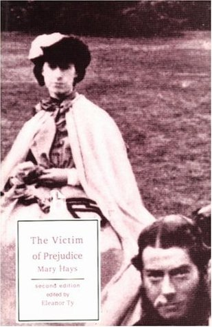 The Victim of Prejudice by Mary Hays