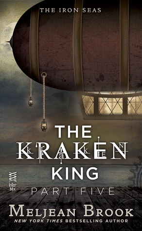 The Kraken King and the Iron Heart (Iron Seas, #4.5; King Kraken, #5)