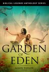 Garden of Eden by Allen Taylor