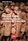 The Last Pagan: Julian the Apostate and the End of the Roman world (Rott Classics)