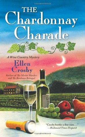 The Chardonnay Charade by Ellen Crosby