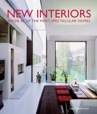 New Interiors: Inside 40 of the World's Most Spectacular Homes