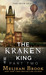 The Kraken King and the Abominable Worm (Iron Seas, #4.2; Kraken King, #2)