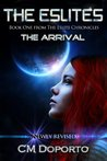 The Arrival (The Eslite Chronicles, #1)