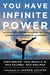 You Have Infinite Power by Chris Berlow