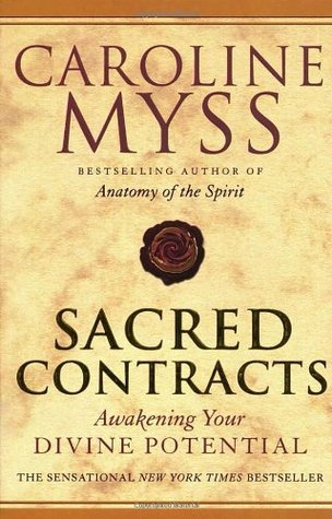 Sacred Contracts by Caroline Myss