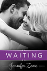 Waiting (Crazy In Love, #1)