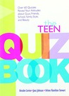 The Teen Quiz Book by Annalee Levine
