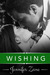 Wishing (Crazy in Love, #4)