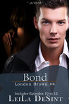 Bond (London Brown, #4)