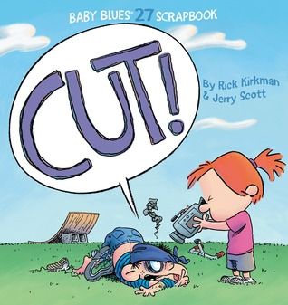Cut!: Baby Blues Scrapbook #27