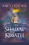 Shadow Over Kiriath (Legends of the Guardian-King, #3)