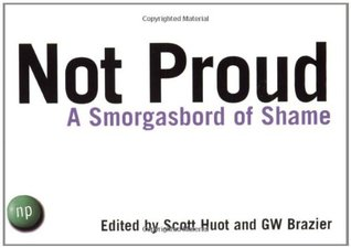 Not Proud by G.W. Brazier