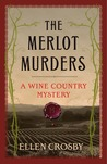 The Merlot Murders: A Wine Country Mystery