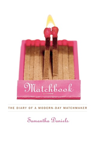 Matchbook: The Diary of a Modern-Day Matchmaker